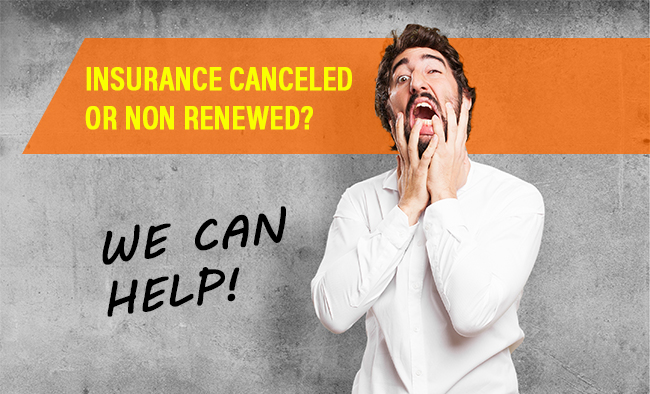 Insurance Canceled? We can help!