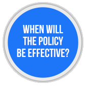 When will the policy be effective?