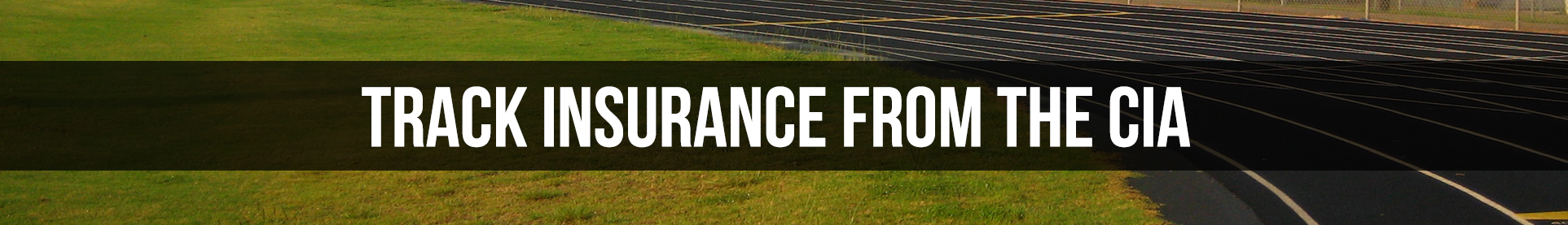 Insurance for Track & Cross Country from the CIA